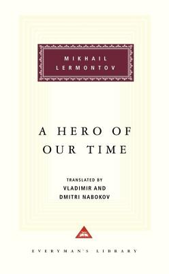 A Hero of Our Time: Foreword by Vladimir Nabokov, Translation by Vladimir Nabokov and Dmitri Nabokov Cover Image