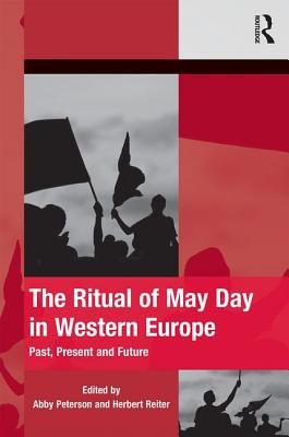 The Ritual of May Day in Western Europe: Past, Present and Future Cover Image