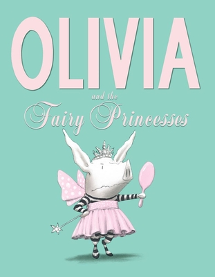 Olivia and the Fairy Princesses Cover Image