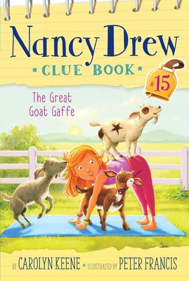The Great Goat Gaffe (Nancy Drew Clue Book #15) Cover Image