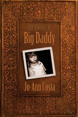 The Bequest of Big Daddy Cover Image