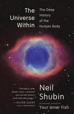 The Universe Within: The Deep History of the Human Body Cover Image