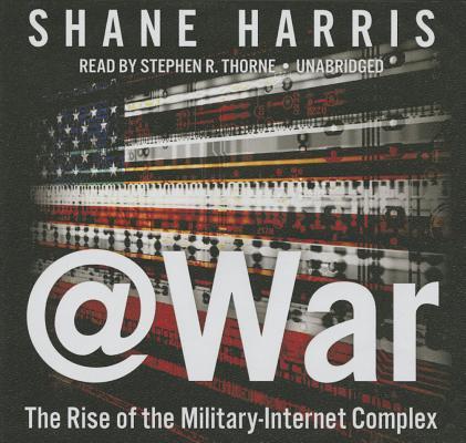 @war Lib/E: The Rise of the Military-Internet Complex Cover Image