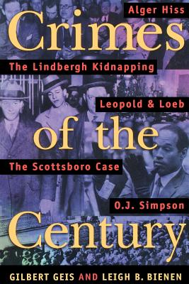 Crimes of the Century: From Leopold and Loeb to O. J. Simpson Cover Image