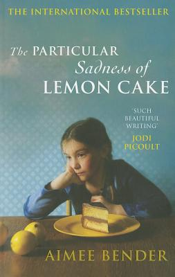 Particular Sadness of Lemon Cake Cover Image