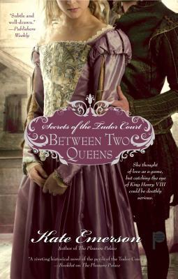 Secrets of the Tudor Court: Between Two Queens Cover Image