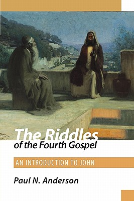 Cover for The Riddles of the Fourth Gospel