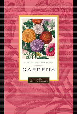 Gardens: A Literary Companion (Greystone Natural Wonders) Cover Image