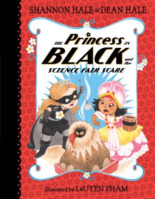 The Princess in Black and the Science Fair Scare Cover Image