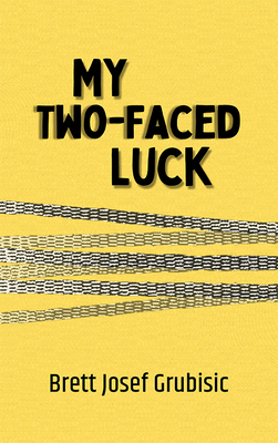 My Two-Faced Luck Cover Image