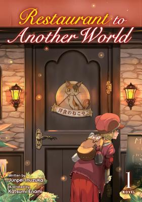 Restaurant to Another World (Light Novel) Vol. 1 Cover Image