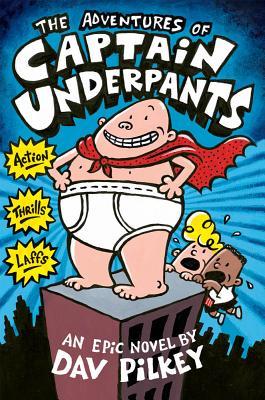 The Adventures of Captain Underpants (Captain Underpants #1) Cover Image