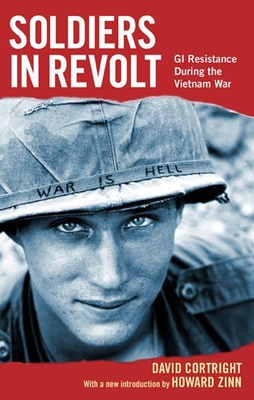 Soldiers in Revolt: GI Resistance During the Vietnam War Cover Image