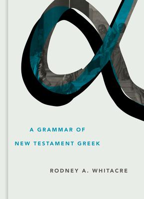 A Grammar of New Testament Greek Cover Image
