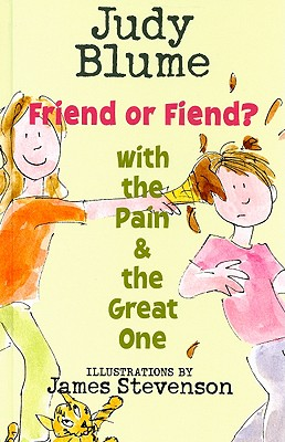 Friend or Fiend? with the Pain and the Great One Cover Image