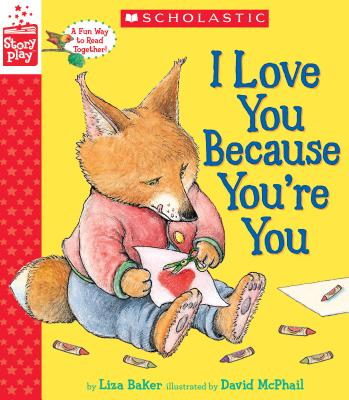 I Love You Because You're You (a Storyplay Book) Cover