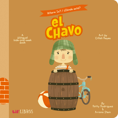 Where Is?/Donde Esta? el Chavo: A Bilingual Hide-And-Seek Book Cover Image