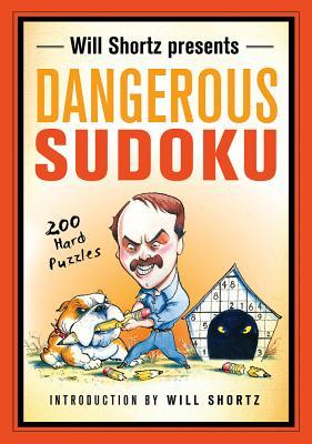 Cover for Will Shortz Presents Dangerous Sudoku