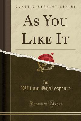 As You Like It (Classic Reprint) Cover Image