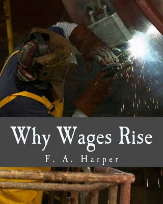 Why Wages Rise (Large Print Edition) Cover Image