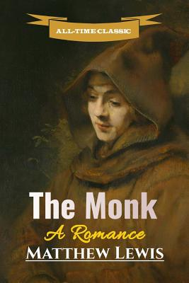 The Monk: A Romance (Great Classics #15) Cover Image