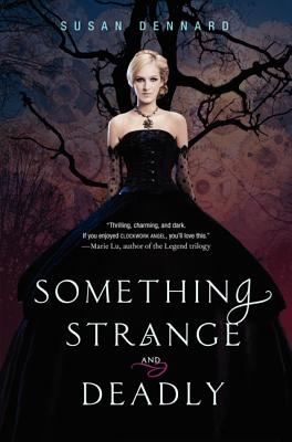 Something Strange and Deadly (Something Strange and Deadly Trilogy #1) Cover Image