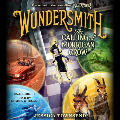 Wundersmith Lib/E: The Calling of Morrigan Crow Cover Image