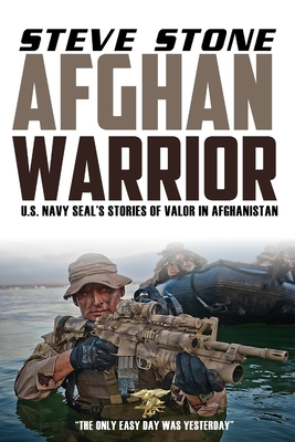 Afghan Warrior: U.S. Navy SEALs Stories of Valor in Afghanistan (Special Forces #4) Cover Image