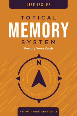 Topical Memory System: Life Issues, Memory Verse Cards: Hide God's Word in Your Heart Cover Image