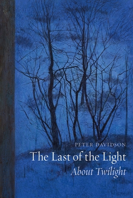 The Last of the Light: About Twilight Cover Image