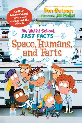My Weird School Fast Facts: Space, Humans, and Farts Cover Image