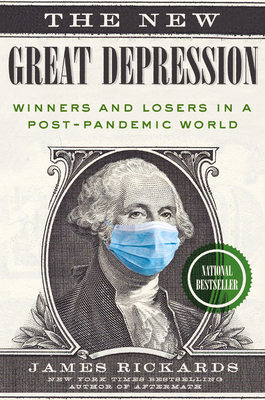 The New Great Depression: Winners and Losers in a Post-Pandemic World Cover Image