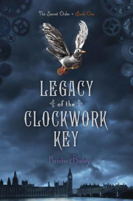 Legacy of the Clockwork Key (The Secret Order #1) Cover Image