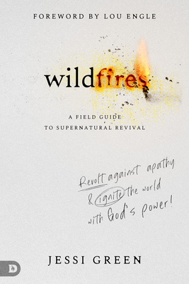 Wildfires: Revolt Against Apathy and Ignite Your World with God's Power Cover Image