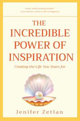 Cover for The Incredible Power of Inspiration