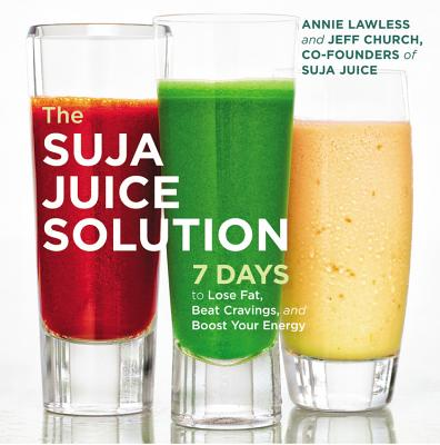 Cover for The Suja Juice Solution