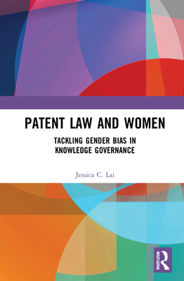 Patent Law and Women: Of Binaries and Power Cover Image