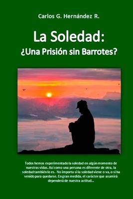 La Soledad: Una Prisión sin Barrotes Cover Image