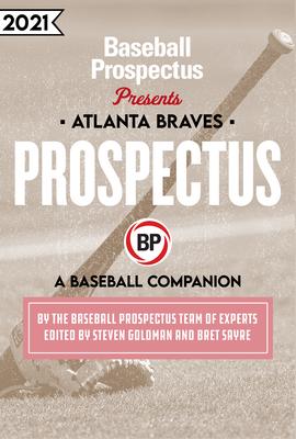 Atlanta Braves 2021: A Baseball Companion Cover Image