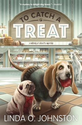 To Catch a Treat (Barkery & Biscuits Mystery #2) Cover Image