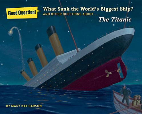 What Sank the World's Biggest Ship? Cover