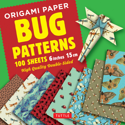 Origami Paper 100 Sheets Bug Patterns 6 (15 CM): Tuttle Origami Paper: High-Quality Origami Sheets Printed with 8 Different Designs: Instructions for Cover Image