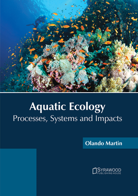 Aquatic Ecology: Processes, Systems and Impacts Cover Image