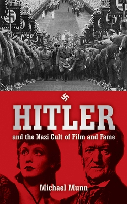 Hitler and the Nazi Cult of Film and Fame Cover