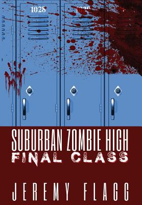 Suburban Zombie High: Final Class Cover Image