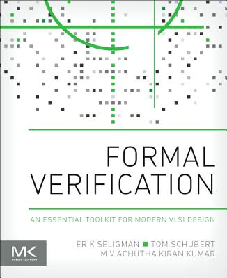Formal Verification: An Essential Toolkit for Modern VLSI Design Cover Image