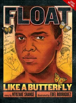 Float Like a Butterfly by Ntozake Shange