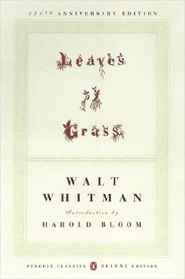 Leaves of Grass: (1855) (Penguin Classics Deluxe Edition) Cover Image
