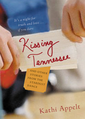 Kissing Tennessee: and Other Stories from the Stardust Dance Cover Image