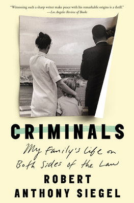 Criminals: My Family's Life on Both Sides of the Law Cover Image